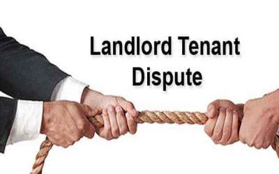 Landlord – Tenant Disputes